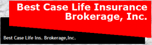 Best Case Life Insurance Brokerage